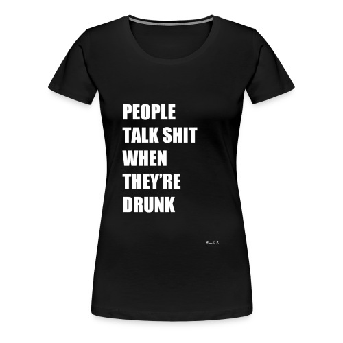 people talk - Women's Premium T-Shirt