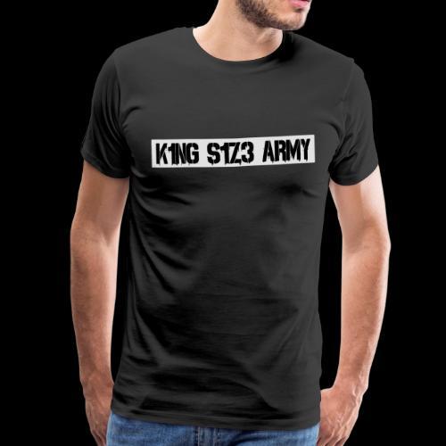 K1NG S1Z3 ARMY Shirt Schwarz - Männer Premium T-Shirt