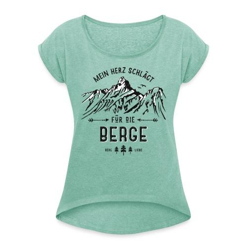 Mein Herz schlägt für die Berge - Frauen T-Shirt mit gerollten Ärmeln