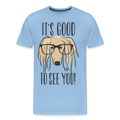 It's good to see you - Saluki