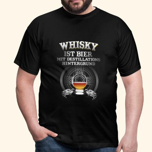 Whisky ist Bier T-Shirt Design - Männer T-Shirt