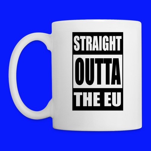 Straight Outta   - Mug