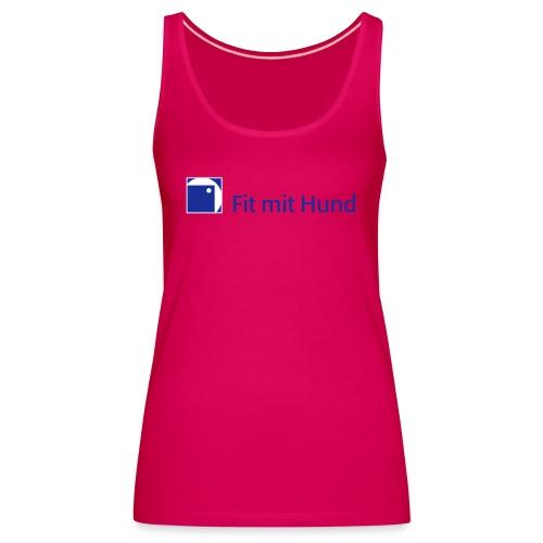 Fit mit Hund® Tank Top Frau - premium, normaler Schnitt (helle Farben) - Frauen Premium Tank Top