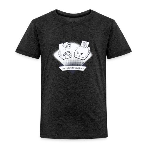 Druckerdialog Shirt - Kinder Premium T-Shirt
