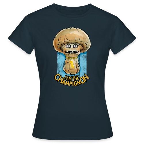 I Am The Champignon Damen-Shirt - Frauen T-Shirt