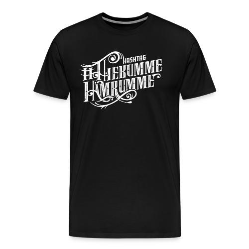 Hiekumme, Hämkumme - Männer Premium T-Shirt