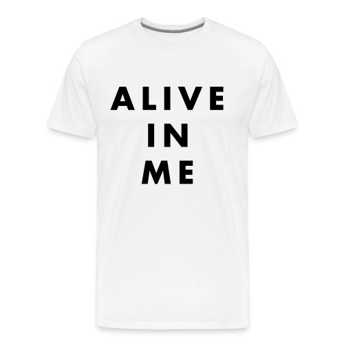 Alive white - Men's Premium T-Shirt