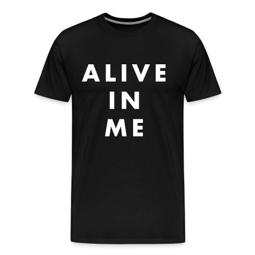 Alive black - Men's Premium T-Shirt