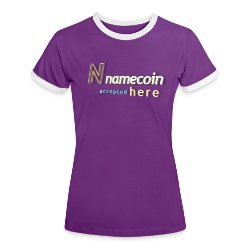 N namecoin accepted here - Frauen Kontrast-T-Shirt