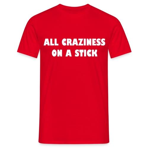 All craziness - heren - Mannen T-shirt