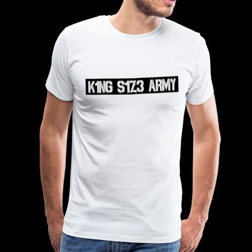 K1NG S1Z3 ARMY Shirt Weiß - Männer Premium T-Shirt