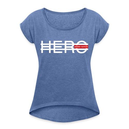 ARMED NATION GIRLY SHIRT HERO 2017 - Frauen T-Shirt mit gerollten Ärmeln
