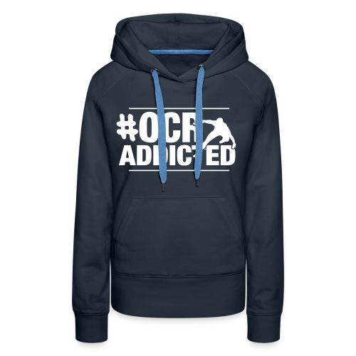 #OCR Addicted Frauen Premium Hoodie - Frauen Premium Hoodie