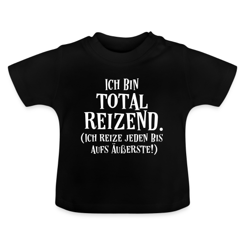 Choleriker Spruch Baby T-Shirt - Baby T-Shirt