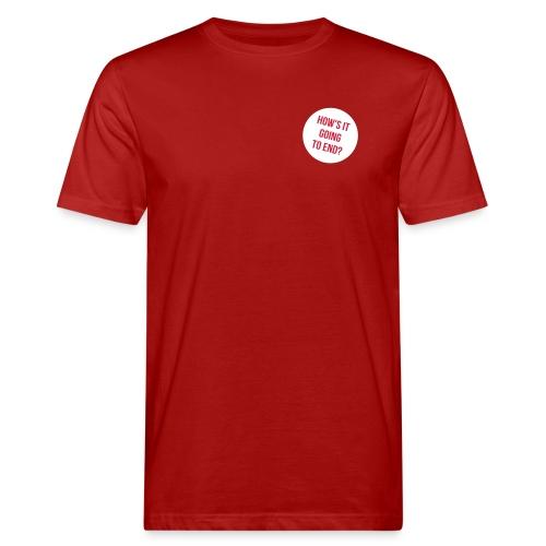 How's it going to end - Herren - Männer Bio-T-Shirt