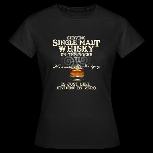 Whisky-T-Shirt Single Malt Whisky - Women's T-Shirt