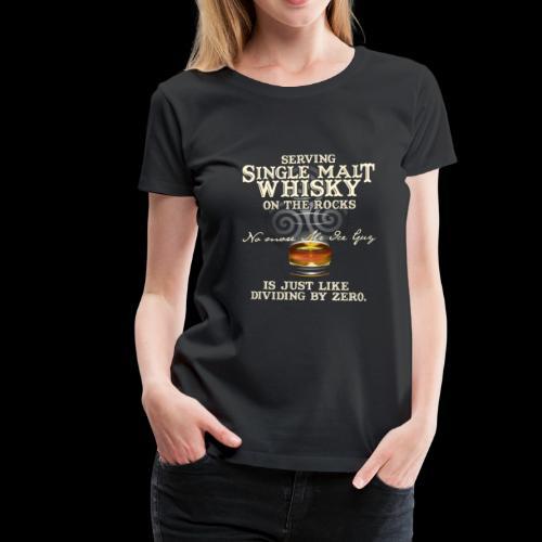 Whisky-T-Shirt Single Malt Whisky - Women's Premium T-Shirt
