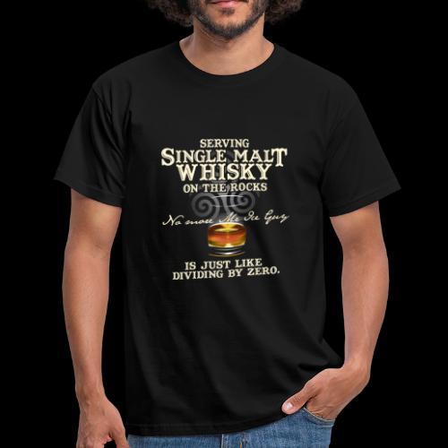 Whisky-T-Shirt Single Malt Whisky - Men's T-Shirt