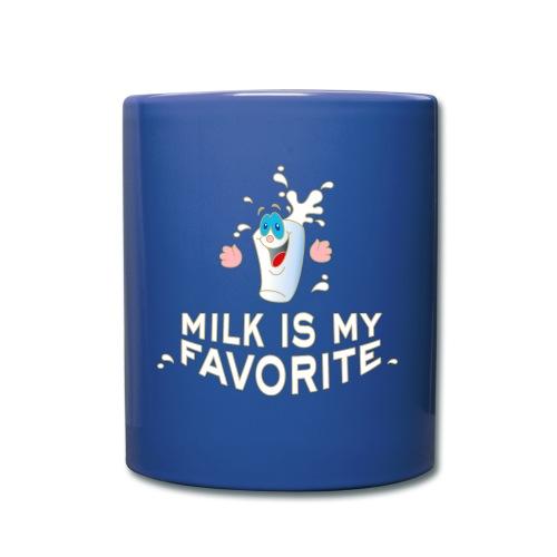 Milk is my favorite Milch Kaffee Sahne Kühe Bauern - Tasse einfarbig