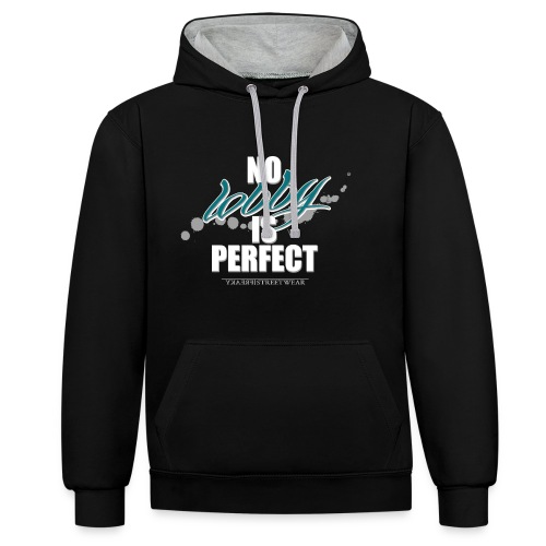No lobby is perfect - Kontrast-Hoodie
