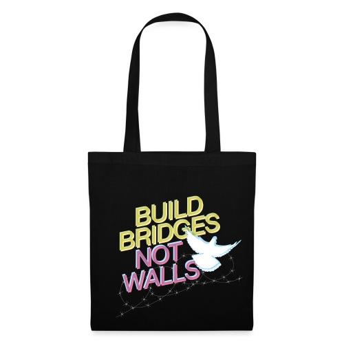 BUILD BRIDGES NOT WALLS - Stoffbeutel