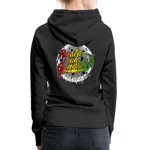 Rasta nuh Gangsta - Frauen Premium Hoodie
