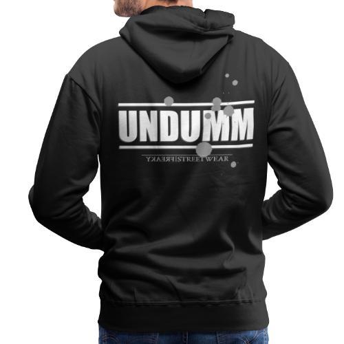 UNDUMM - Männer Premium Hoodie