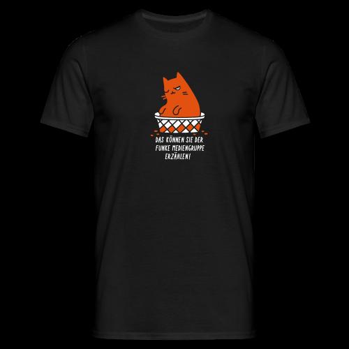 Das können Sie der Funke Mediengruppe erzählen! - Männer T-Shirt