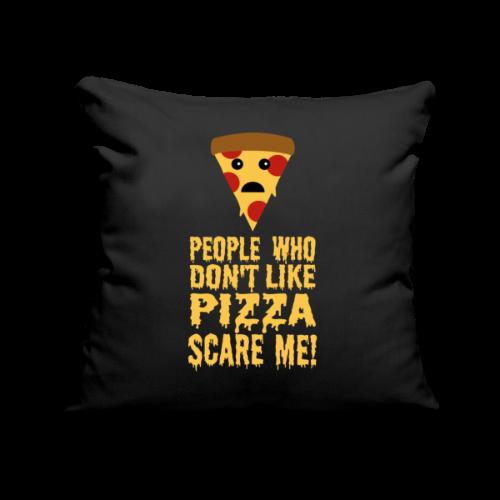 Lustiger Pizza Spruch Kissenhülle - Sofakissenbezug 44 x 44 cm