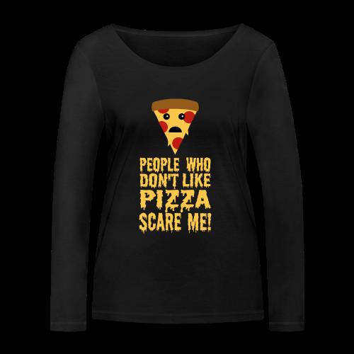 Lustiger Pizza Spruch Langarmshirt - Frauen Bio-Langarmshirt von Stanley & Stella