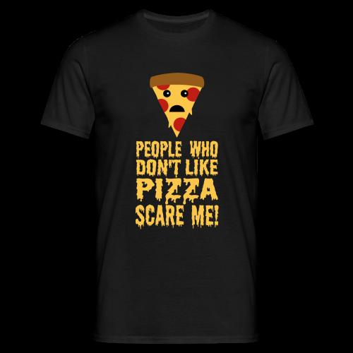 Lustiger Pizza Spruch T-Shirt - Männer T-Shirt