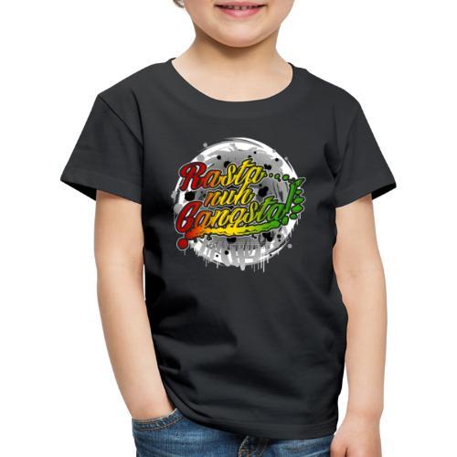 Rasta nuh Gangsta - Kinder Premium T-Shirt