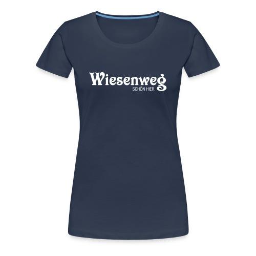 Wiesenweg klassisch dunkel | Frau - Frauen Premium T-Shirt