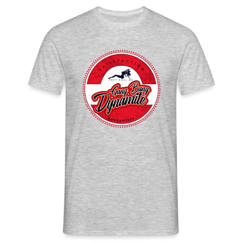 Gang Bang Dynamite - Männer T-Shirt