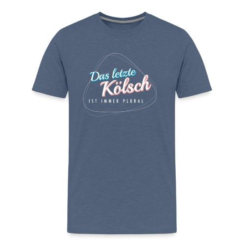 Das letzte Kölsch... - Männer Premium T-Shirt