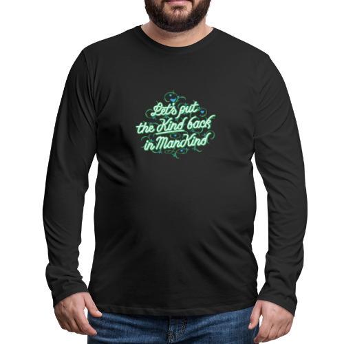 ManKind - Mannen Premium shirt met lange mouwen