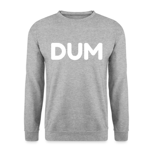 DUM SWEATER - Men's Sweatshirt