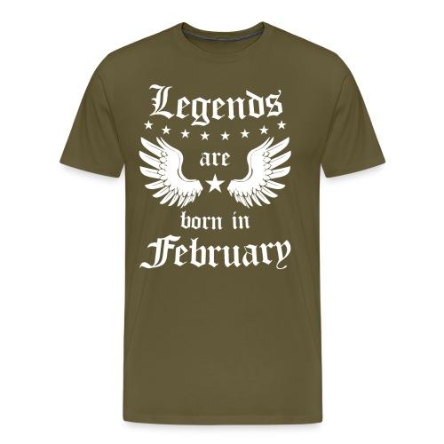 Legends are Born in February - Mannen Premium T-shirt