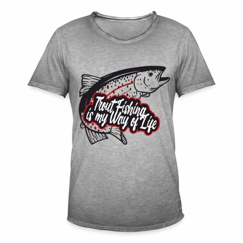 Trout Fishing - Way of life - T-shirt vintage Homme