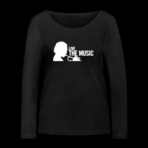 LIve the Music - Frauen Bio-Langarmshirt von Stanley & Stella