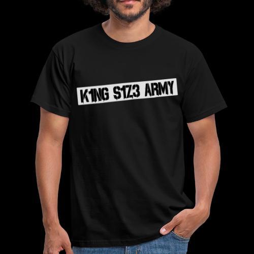 K1NG S1Z3 ARMY Shirt Schwarz - Männer T-Shirt