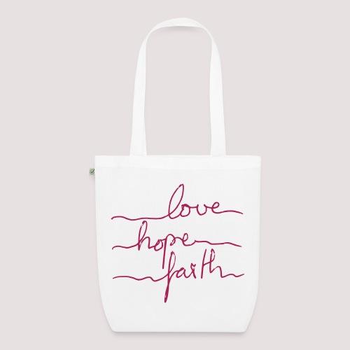 love-hope-faith Bio Tragetasche - Bio-Stoffbeutel