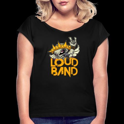 Camiseta Loud Band Chica - Camiseta con manga enrollada mujer