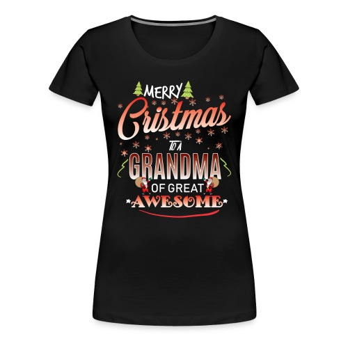 Merry Christmas To Grandma - Women's Premium T-Shirt