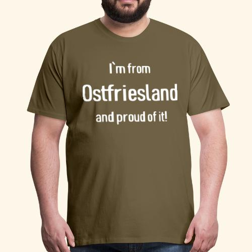 Stolzer Ostfriese   Proud Eastfrisian - Männer Premium T-Shirt