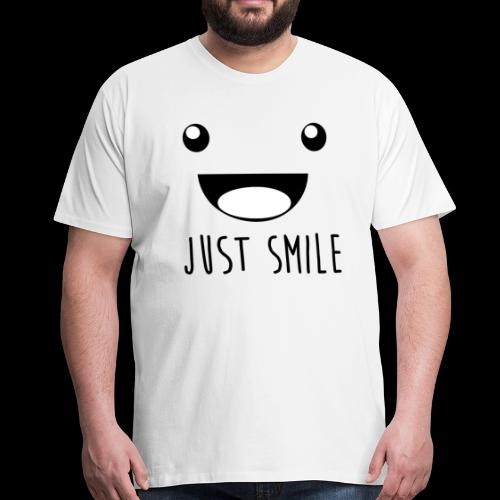 Just Smile - Männer Premium T-Shirt