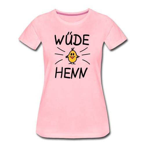 Frauen Premium T-Shirt: Wüde Henn - Frauen Premium T-Shirt