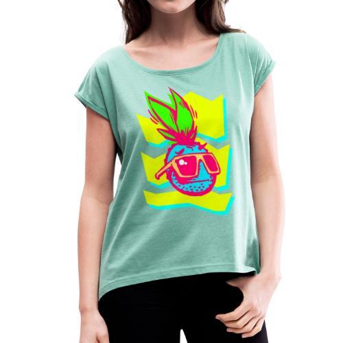 Ananas Design POP - Frauen T-Shirt mit gerollten Ärmeln