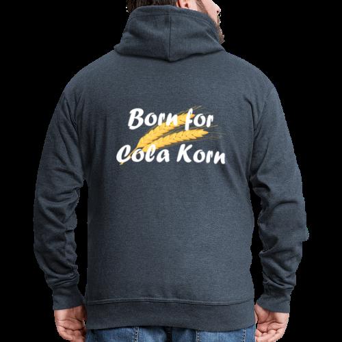 Born for Cola Korn Männer Kapuzenjacke - Männer Premium Kapuzenjacke