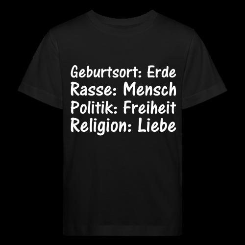 Geburtsort Rasse Politik Religion - Kinder Bio-T-Shirt